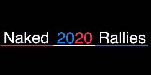 NAKED 2020 RALLY * NYC *