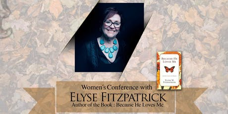 Grace Women's Conference with Elyse Fitzpatrick tickets