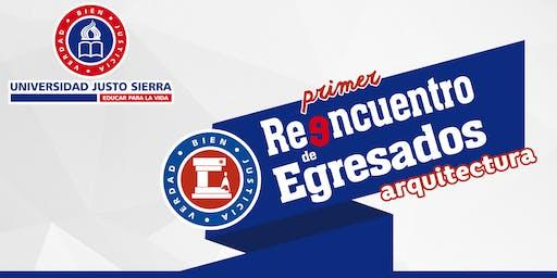 1er. Reencuentro de Egresados Arquitectura 2019 | Universidad Justo Sierra