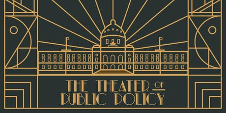The Theater of Public Policy tickets