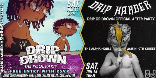Alpha Eta of Alpha Phi Alpha Presents: Drip or Drown & Drip Harder