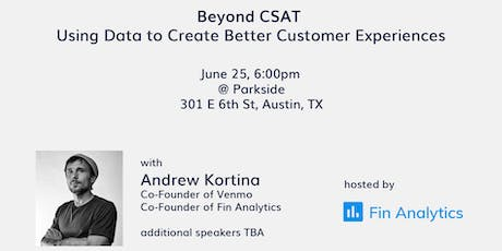 CX Meetup: Using Data to Create Better Customer Experiences tickets
