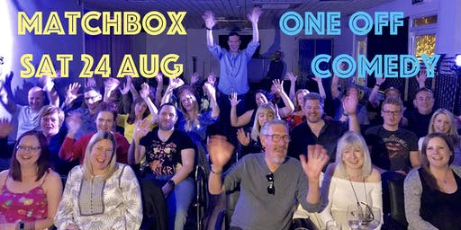 One-Off Comedy Night - The Matchbox (Reading)
