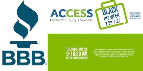 ACCESS Black Biz Week:Better Business Bureau – How trust can make you a better business tickets