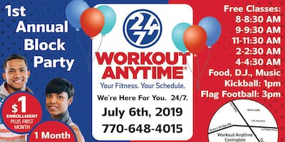 Workout Anytime 24/7 Block Party