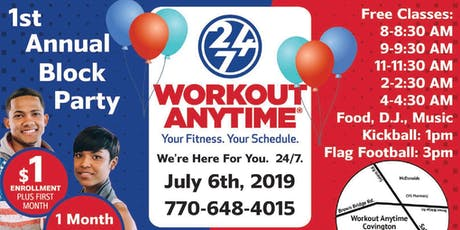 Workout Anytime 24/7 Block Party tickets