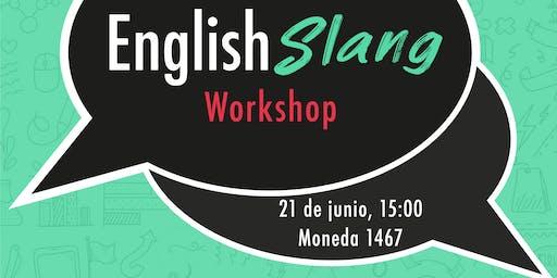 English Slang Workshop