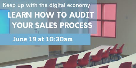 The Sales Audit: How to Modernize Your Sales Process & Convert High-Value Clients in the Digital Age tickets