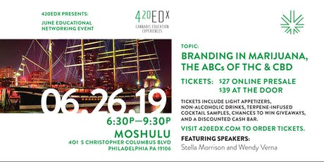 420EDx June Educational Networking Event: Branding in Marijuana tickets