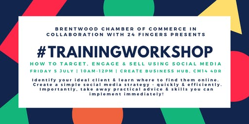 Training Workshop: How To Target, Engage & Sell Using Social Media