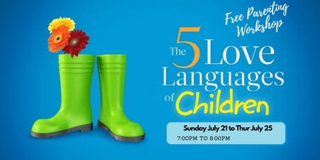 FREE Parenting Workshop:  Speak Your Child's Love Language tickets