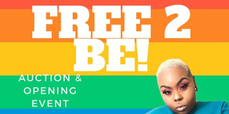 Free 2 Be Stud/Femme Auction & Opening Event tickets
