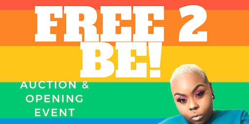 Free 2 Be Stud/Femme Auction & Opening Event