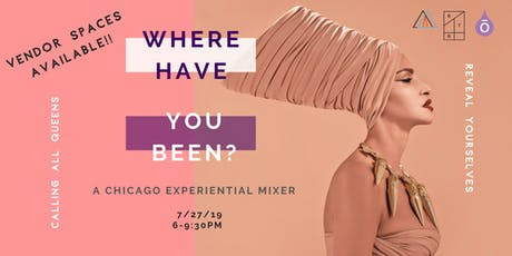 Where Have You Been? (Vendor Booth) tickets