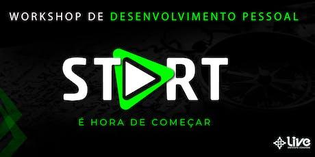 START - Workshop de Desenvolvimento Pessoal ingressos