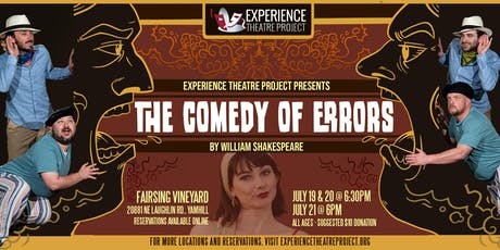 The Comedy of Errors at Fairsing Vineyards - Friday, July 19 at 6:30pm tickets