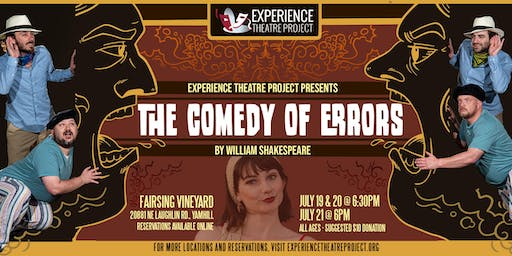 The Comedy of Errors at Fairsing Vineyards - Saturday, July 20 at 6:30pm