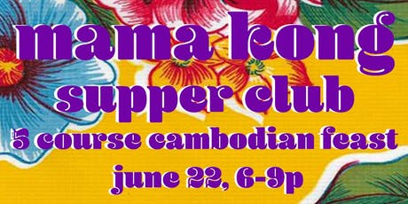 Mama Kong Cambodian Supper Club tickets