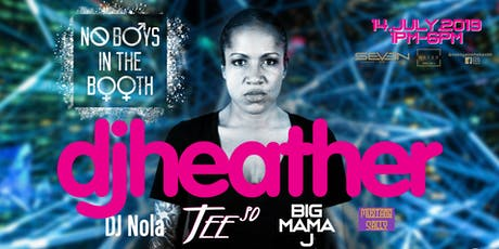 No Boys In The Booth: DJ Heather tickets