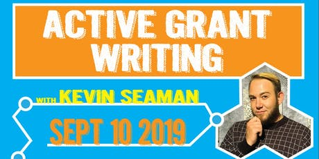 Active Grant Writing with Kevin Seaman tickets