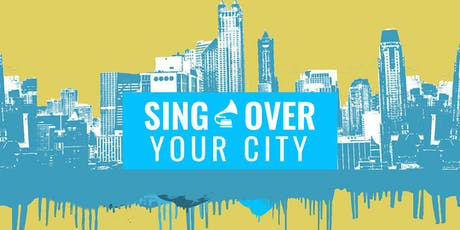 Sing Over Your City | Worship Conference tickets