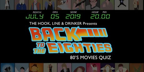 80's Movie Pub Quiz at The Hook, Line & Drinker tickets