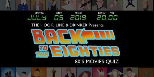 80's Movie Pub Quiz at The Hook, Line & Drinker