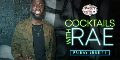 Cocktails w/ Rae tickets