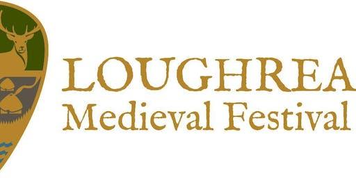 Loughrea Medieval Festival August 23,24,25  2019