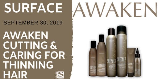 Surface Awaken Cutting & Caring For Thinning Hair