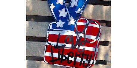 Peace Love & Liberty - Door Hanger tickets