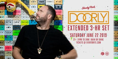 Doorly - Extended 3HR Set at Shady Park Tempe tickets
