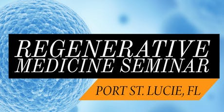 FREE Regenerative Medicine & Stem Cell For Pain Dinner Seminar - Jensen Beach/Port St. Lucie, FL tickets