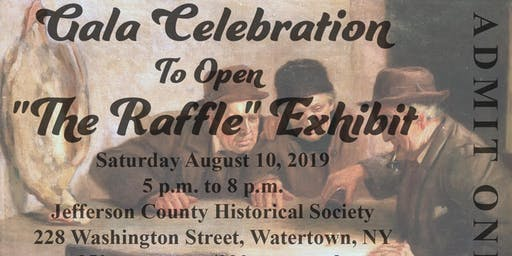 "Gala Celebration to open ""The Raffle"" Exhibit"