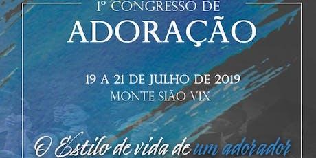 1° Congresso de Adoração - Monte Sião Vix ingressos