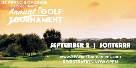ST. FRANCIS OF ASSISI GOLF TOURNAMENT @ SONTERRA tickets
