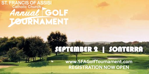 ST. FRANCIS OF ASSISI GOLF TOURNAMENT @ SONTERRA