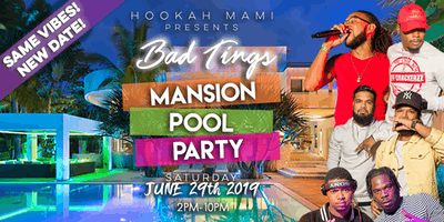 BAD TINGS MANSION POOL PARTY