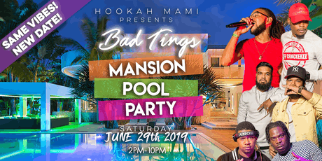 BAD TINGS MANSION POOL PARTY tickets
