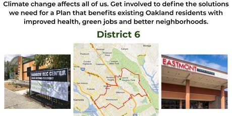 District 6 Community Workshop: Oakland 2030 Equitable Climate Action Plan tickets