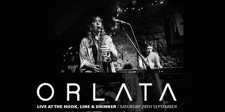 Orlata live at The Hook, line and drinker tickets