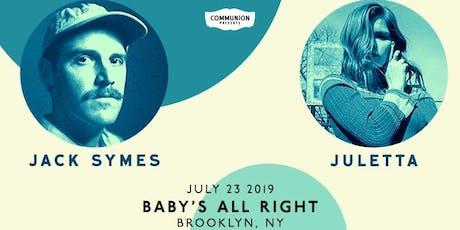 Jack Symes & Juletta tickets