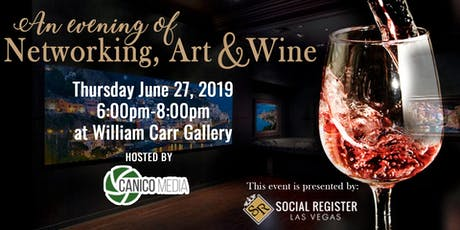 An Evening of Networking, Art and Wine Hosted by Canico Media  tickets