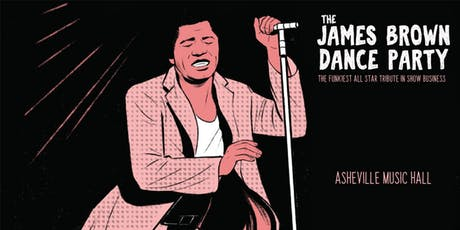 James Brown Dance Party | Asheville Music Hall tickets