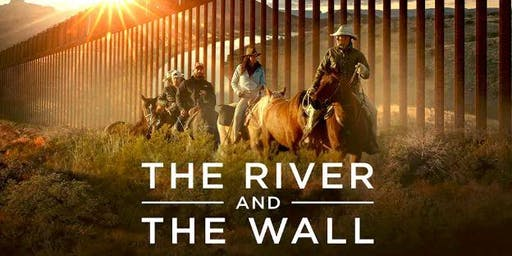 """""""The River and The Wall"""" Film Screening at River Rally"""