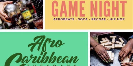 AFRO CARRIBBEAN TUESDAYS GAME NIGHT  tickets
