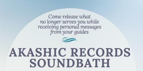 Akashic Record Sound Bath tickets