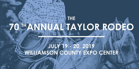 70th Annual Taylor, TX Rodeo tickets