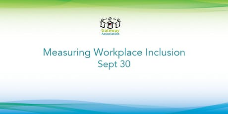 Measuring Workplace Inclusion tickets