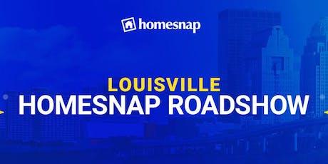 Louisville Homesnap Roadshow tickets